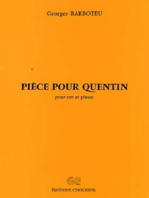 Pièce Pour Quentin Georges Barboteu Partition Cor - laflutedepan