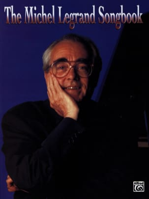 Michel Legrand - The Michel Legrand Songbook - Sheet Music - di-arezzo.co.uk