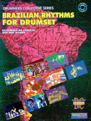 Fonseca D. / Weiner B. - Brazilian Rhythms For Drumset - Partition - di-arezzo.fr