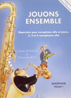 DELANGLE - BOIS - Jouons Ensemble Volume 1 - Partition - di-arezzo.fr