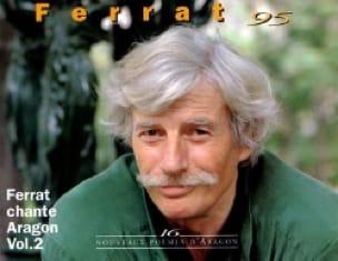 Jean Ferrat - Ferrat Chante Aragon Volume 2 - Partition - di-arezzo.fr