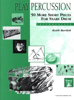 Keith Bartlett - 50 More Shorts Pieces For Snare Drum - Intermediate - Sheet Music - di-arezzo.com