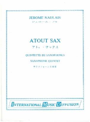 Atout Sax - Jérôme Naulais - Partition - Saxophone - laflutedepan.com