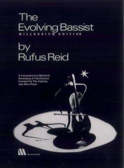The Evolving Bassist Millennium Edition Rufus Reid laflutedepan