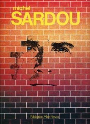 Michel Sardou - Michel Sardou - Partition - di-arezzo.co.uk