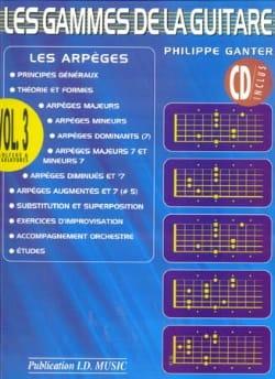 Philippe Ganter - Les Gammes de la Guitare - Volume 3 - Partition - di-arezzo.fr