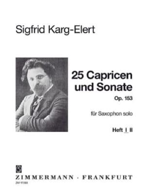 Sigfrid Karg-Elert - 25 Capricen & Sonate Opus 153 - Volume 1 - Partition - di-arezzo.fr