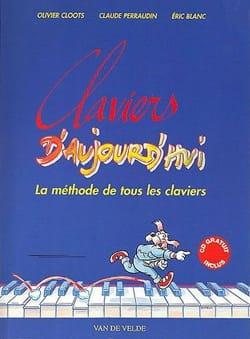 Cloots Olivier / Perraudin Claude / Blanc Eric - Claviers d'aujourd'hui - Partition - di-arezzo.fr