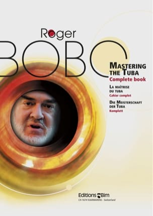 Roger Bobo - Mastering The Tuba Complete Book - Partition - di-arezzo.fr