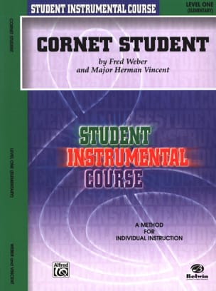 Weber F. / Vincent M.H. - Cornet Student Volume 1 - Sheet Music - di-arezzo.co.uk