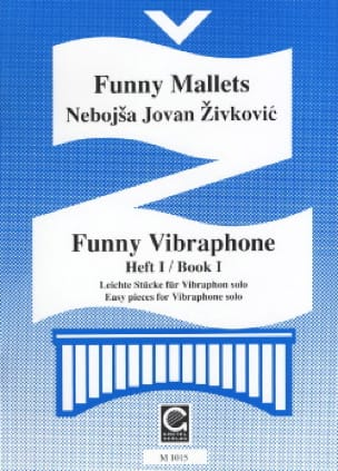 Nebojsa jovan Zivkovic - Funny Vibraphone Volume 1 - Sheet Music - di-arezzo.co.uk