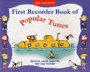 First Recorder Book of Popular Tunes Partition laflutedepan