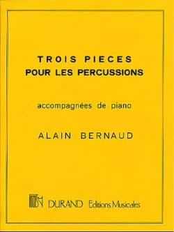 Alain Bernaud - Three Percussion Parts - Sheet Music - di-arezzo.co.uk