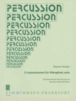 Werner Rottler - 3 Impressionen für Solo Vibraphon - Sheet Music - di-arezzo.com