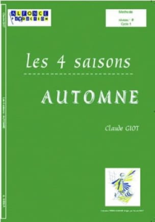 Claude Giot - The 4 Seasons - Autumn - Sheet Music - di-arezzo.co.uk