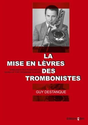 Guy Destanque - La Mise en Lèvres des Trombonistes - Partition - di-arezzo.fr
