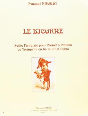 Le Bicorne Pascal Proust Partition Trompette - laflutedepan