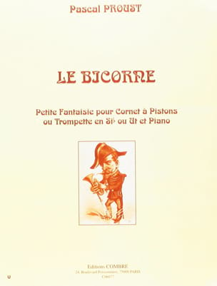 Pascal Proust - Le Bicorne - Partition - di-arezzo.fr