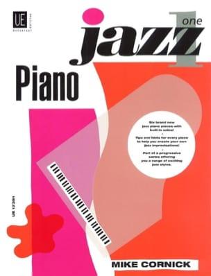 Mike Cornick - Jazz Piano Volume 1 - Partition - di-arezzo.co.uk