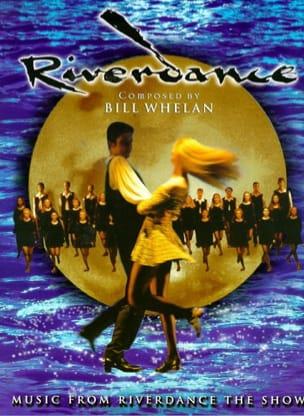 Bill Whelan - Riverdance Delux Edition - Sheet Music - di-arezzo.co.uk
