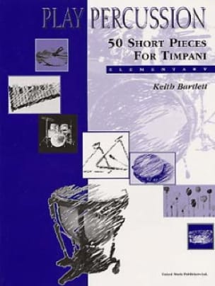 50 Short Pieces For Timpani - Elementary Keith Bartlett laflutedepan