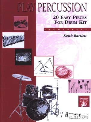 Keith Bartlett - 20 Easy Pieces For Drum Kit - Elementary - Partition - di-arezzo.fr