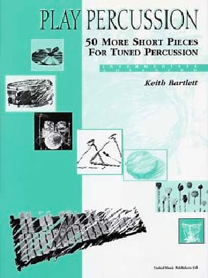 Keith Bartlett - 50 More Short Pieces For Tuned Percussion - Intermediate / Advanced - Partition - di-arezzo.fr