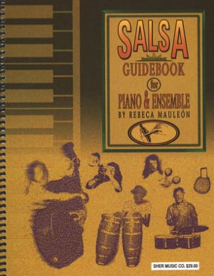 Rebeca Mauléon - Salsa Book Guide For Piano Ensemble - Sheet Music - di-arezzo.com