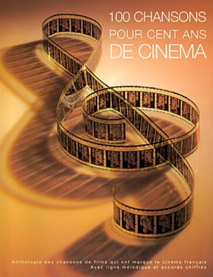 - 100 Songs For 100 Years of Cinema - Sheet Music - di-arezzo.co.uk