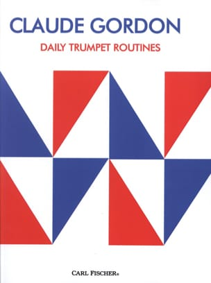 Daily Trumpet Routines Claude Gordon Partition laflutedepan