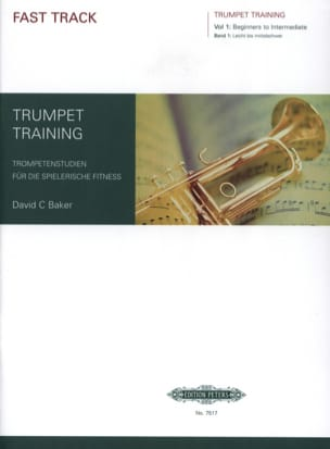 David C. Baker - Fast Track Trumpet Training Volume 1 - Partition - di-arezzo.fr