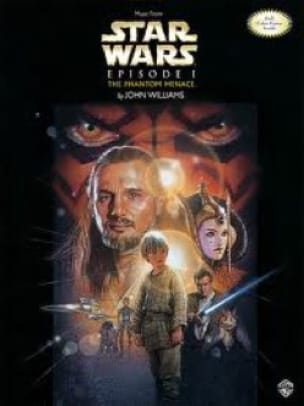 John Williams - Star Wars Episode 1 - The Phantom Menace - Partition - di-arezzo.fr