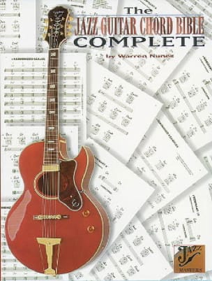 Warren Nunes - The Jazz Guitar Chord Bible Complete - Partition - di-arezzo.fr