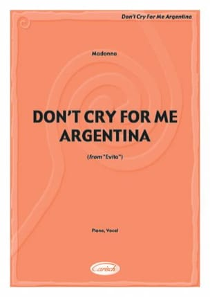 Andrew Lloyd Webber - Don't Cry For Me Argentina - Film Evita - Partition - di-arezzo.fr