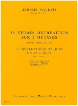 Jérôme Naulais - 30 Recreational Studies On 2 Octaves - Sheet Music - di-arezzo.co.uk