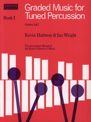 Hathway Kevin / Wright Ian - Graded Music For Tuned Percussion Volume 1 - Sheet Music - di-arezzo.com