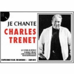 Je Chante Charles Trenet - Charles Trenet - laflutedepan.com