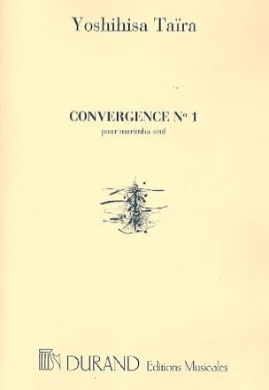 Convergence 1 Yoshihisa Taïra Partition Marimba - laflutedepan