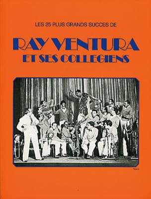 Ray Ventura - Ray Ventura and his schoolboys - Sheet Music - di-arezzo.co.uk