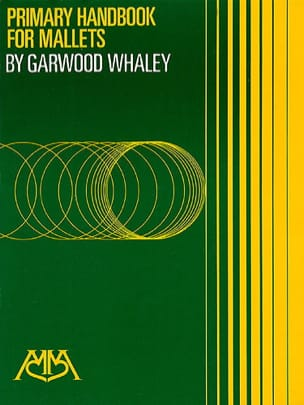 Garwood Whaley - Primary Handbook For Mallets - Sheet Music - di-arezzo.com