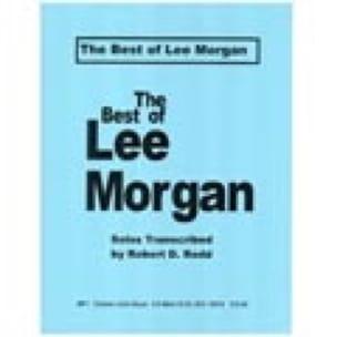 The Best Of... Lee Morgan Partition Trompette - laflutedepan