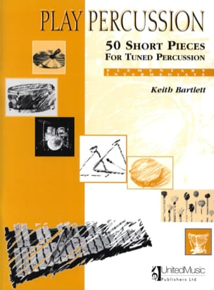 Keith Bartlett - 50 Short Pieces For Tuned Percussion - Elementary / Intermediate - Partition - di-arezzo.fr