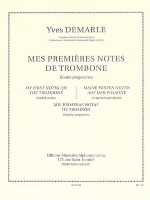 Yves Demarle - Mes Premières Notes de Trombone - Partition - di-arezzo.fr