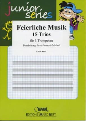 Feierliche Musik - 15 Trios - Partition - di-arezzo.fr