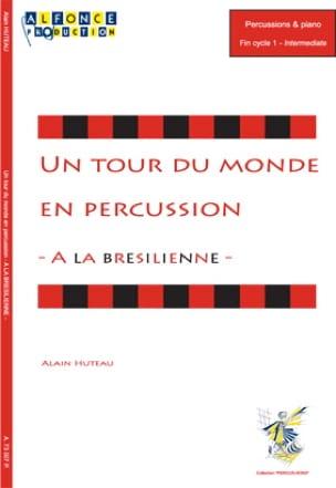 Alain Huteau - A Brazilian - A World Tour in Percussion - Partition - di-arezzo.com