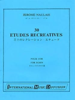 Jérôme Naulais - 30 Recreational Studies - Sheet Music - di-arezzo.com