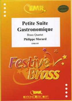 Philippe Morard - Petite Suite Gastronomique - Partition - di-arezzo.fr