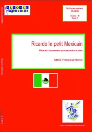 Marie-Françoise Bonin - Ricardo the Little Mexican - Sheet Music - di-arezzo.co.uk