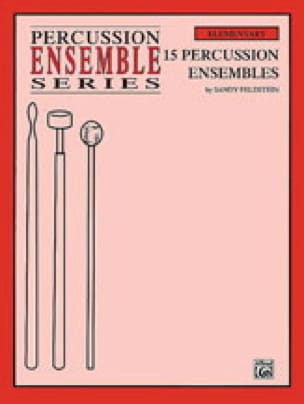 15 Percussion Ensembles Sandy Feldstein Partition laflutedepan