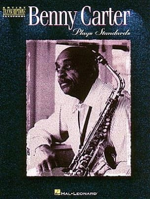Benny Carter - Plays Standards - Partition - di-arezzo.fr